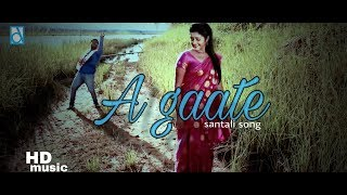 Santali new song 2018 / A GAATE AAM BANGTE with Lyrics
