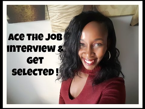 How to Ace a Job Interview and Get Selected!