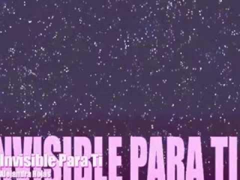 Alejandra Rojas Invisible para ti (Cuando me enamoro) Adriana y Matias