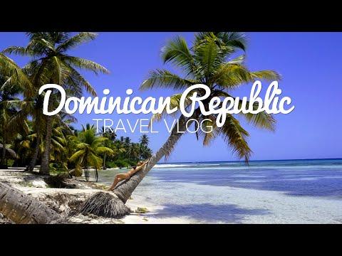 TRAVEL VLOG | DOMINICAN REPUBLIC