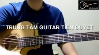 [Solo] Phía sau một cô gái (có Tab) - Guitar Tiến Quyết