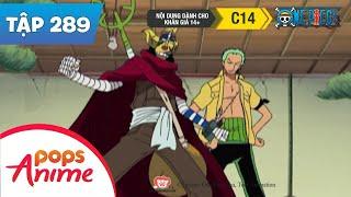 One Piece Tập 289 - Cách Đánh Mới Của Zoro! Sokeking Làm Kiếm Được Sao - Phim Hoạt Hình Đảo Hải Tặc
