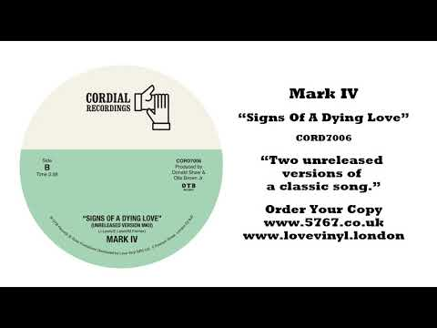 Mark IV 'Signs Of A Dying Love' (unreleased versions)