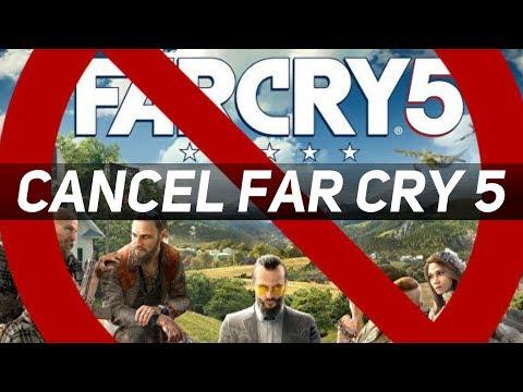 Cancel Far Cry 5