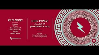 02 - John Pappas - Get Low (Original Mix) • [RHYTHMETIC 042]