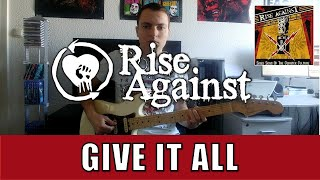 Rise Against - Give It All (Guitar Cover + TABs)