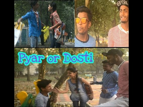 Pyar Or Dosti | Watch Till The End | BULLSHIT