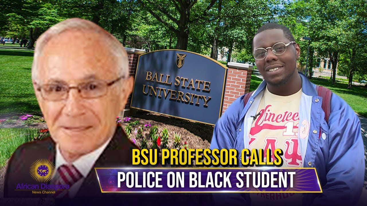 BSU Professor Calls Police On Black Student For Not Moving Into Another Seat
