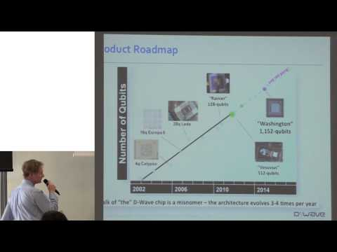 """""""D-Wave's Approach to Quantum Computing: Past, Present, and Future"""" – Dr. Colin P. Williams, 22.4.15"""