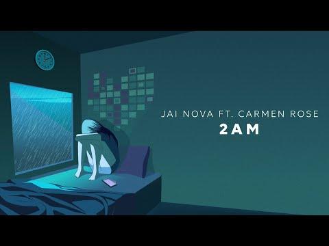 Jai Nova - 2 AM (ft. Carmen Rose) [Official Audio]