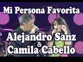 Alejandro Sanz Camila Cabello Mi Persona Favorita Madrid Wanda 15 06 2019 Completo