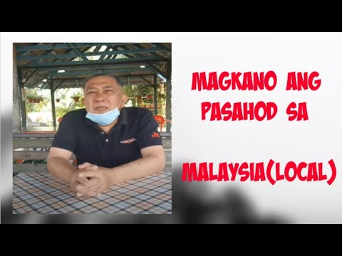 Magkano pasahod sa malaysia (local)