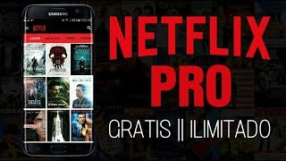 Instala la Nueva versión de Netflix Pro Hack 2017