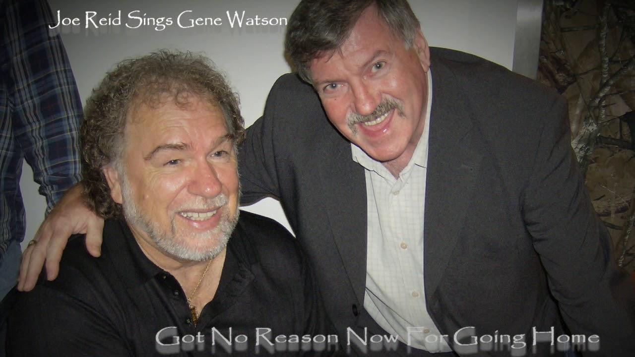 Joe Reid Got No Reason Now For Going Home Gene Watson Cover