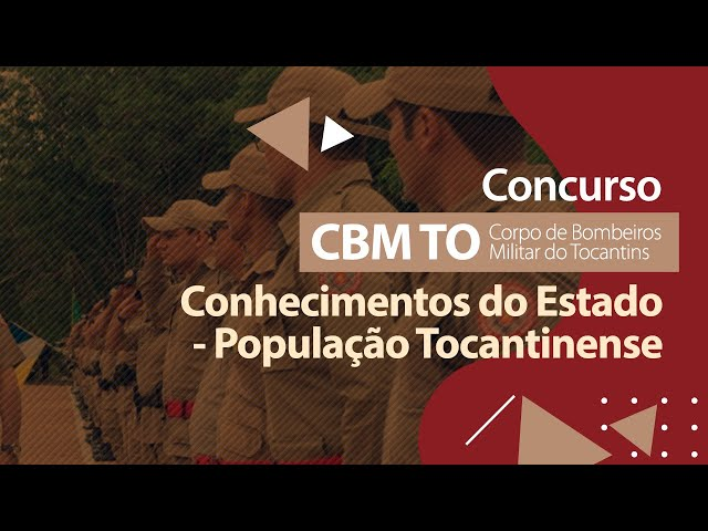 Concurso CBM TO - População Tocantinense