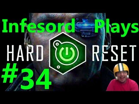 Let's Play: Hard Reset [Part 34] What horrors wait for me beyond that door?!