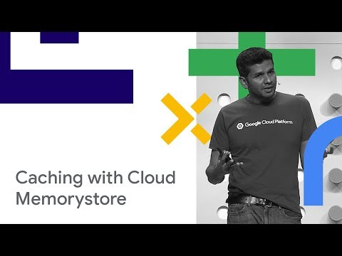Caching Made Easy, with Cloud Memorystore (Cloud Next '18)