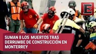 Hallan otro cuerpo  de víctima tras derrumbe en Monterrey