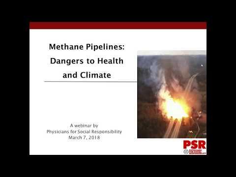 Webinar: Methane Pipelines--Dangers to Health