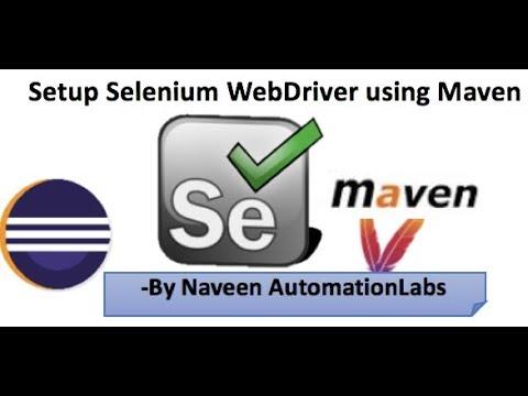 how-to-setup-selenium-webdriver-using-maven---pom-dependency