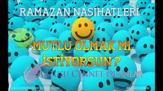 Mutlu Olmak Mı İstiyorsun? (Ramazan Ayına Özel ) ibrahim Gadban Hoca