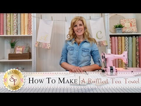 Country Kitchen Ruffled Tea Towels | With Jennifer Bosworth Of Shabby Fabrics
