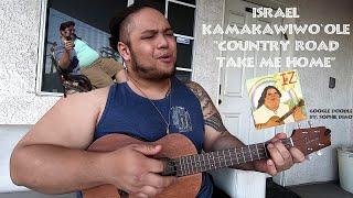 Israel Kamakawiwo`ole- Take Me Home, Country Road (Cover)