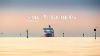 Travel Photography - Tips and Techniques when moving to Mirrorless