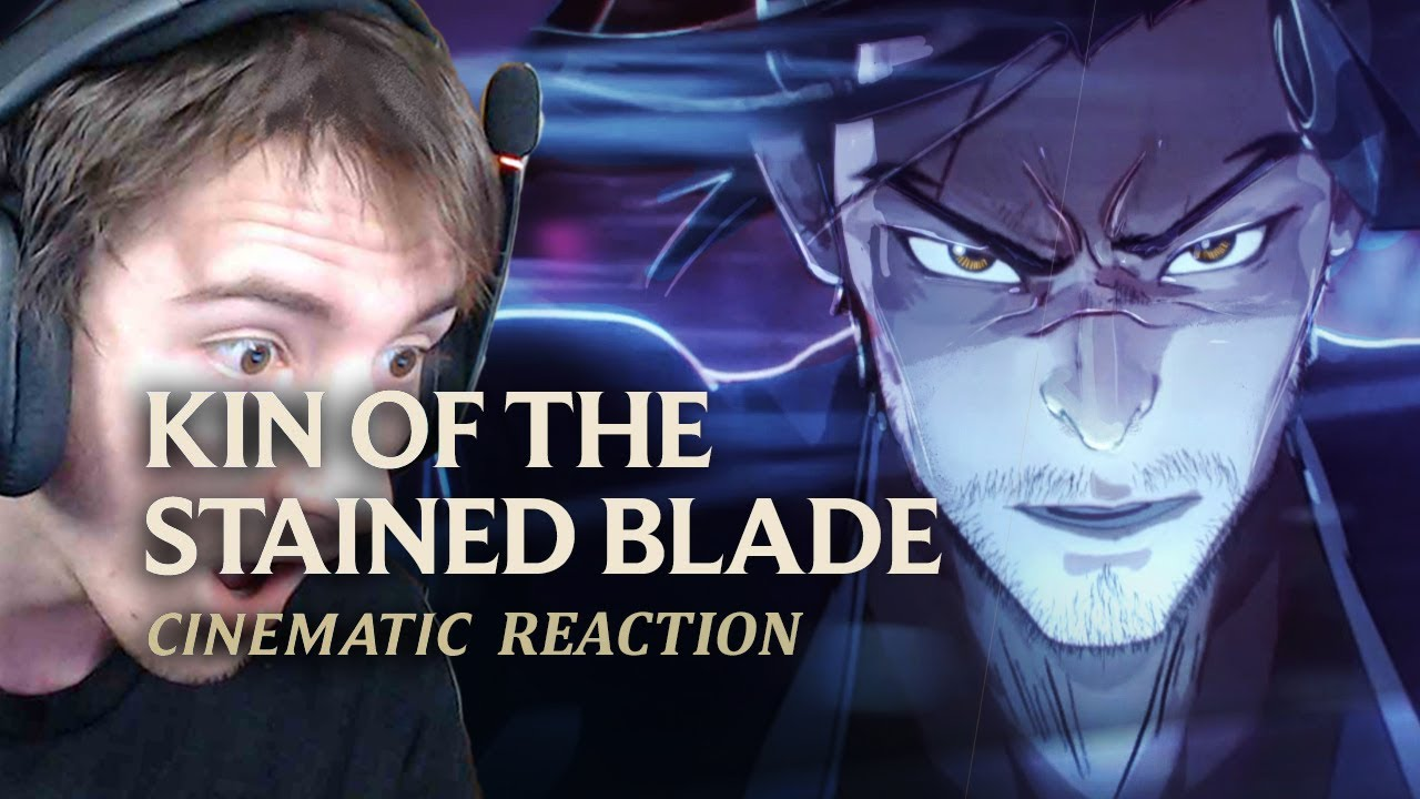 "Non-LoL Player Watches ""Kin of the Stained Blade"" (Reaction)"