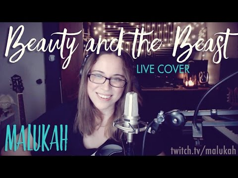 Beauty and the Beast - Malukah - Live Cover