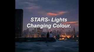 STARS- Lights Changing Colour. (Sub.Español)