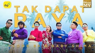 Gambar cover Floor 88 & Baby Shima - Tak Dapat Raya (Official Music Video)