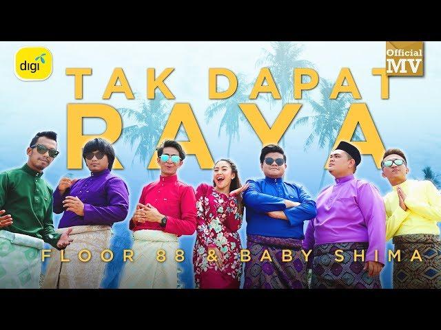 Floor 88 & Baby Shima - Tak Dapat Raya (Official Music Video)