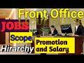 Hotel Front Office | Jobs | Salary | Organisation Chart | Career |By Ashok Kumar sahu