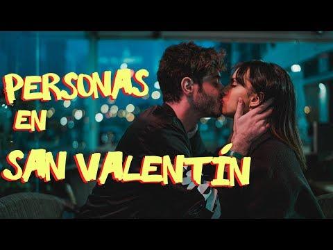TIPOS DE PERSONAS en SAN VALENTIN | Antón Lofer
