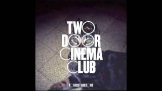 Two Door Cinema Club - What you know (lightsoverla club mix)