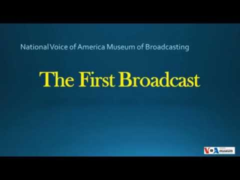 Voice of America First Broacast