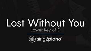 Lost Without You (Lower Key of D - Piano Karaoke) Freya Ridings Video