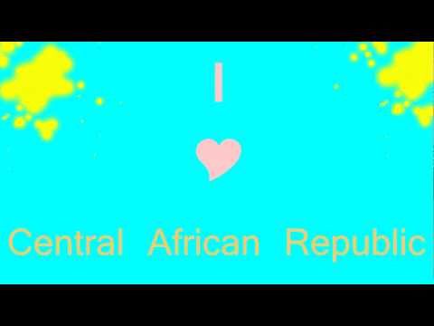 I love Central African Republic