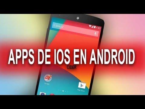 Cider ejecuta aplicaciones nativas de IOS en Android  #Smartphone #Android
