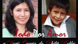 Todo Por Amor - Philip Robles - The Kings Robles - a Doris Garcia - Waldorf