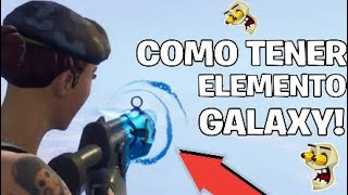 HOW TO HAVE THE GALAXY ELEMENT IN Fortnite Save The World!
