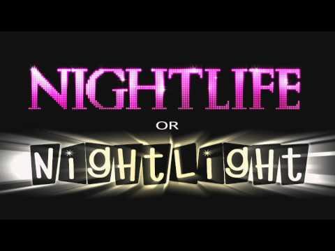 Nightlife or Nightlight
