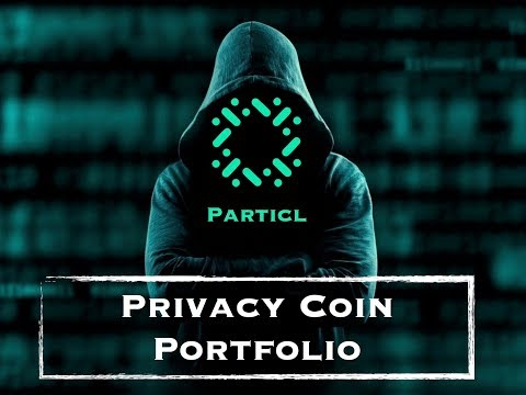 *NEW SERIES* My Privacy Coin Portfolio: The Particl Token