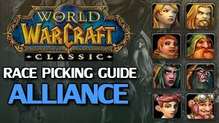 WoW Classic Race Picking Guide Alliance