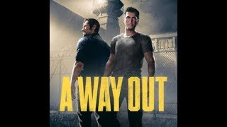 A Way Out Playthrough (1/9)