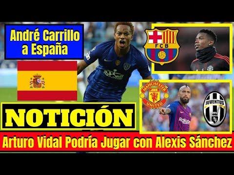 🔴André Carrillo ¡ESPECTACULAR BOMBAZO! ⚽Arturo Vidal ¡PODRÍA JUGAR! con Alexis Sánchez ⚽¡TRUEQUE!