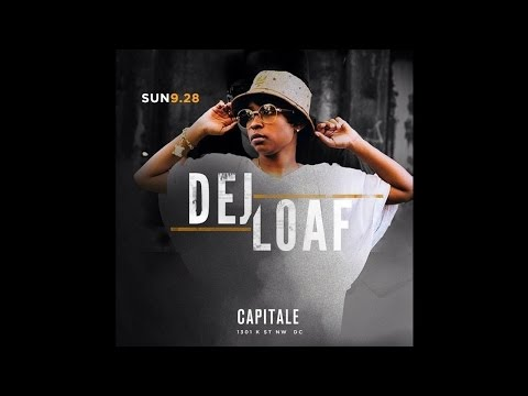 Dej Loaf - Where The Love At