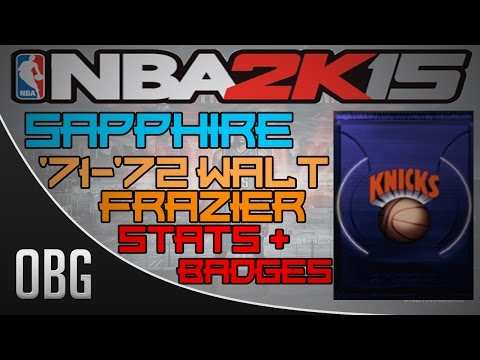 NBA2K15 MyTeam: Sapphire Walt Frazier Stats + Badges!!!