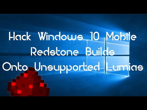 Hack Windows 10 Mobile Redstone Builds On Unsupported Lumias   How To